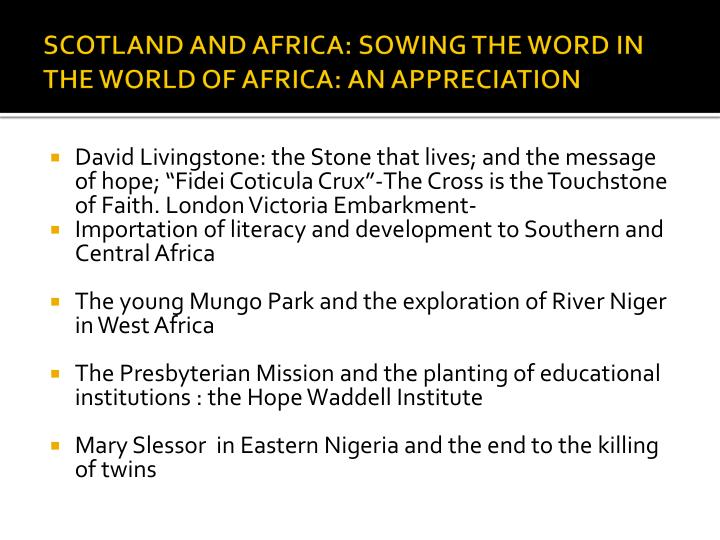 SCOTLAND AND AFRICA: SOWING THE WORD IN THE WORLD OF AFRICA: AN APPRECIATION