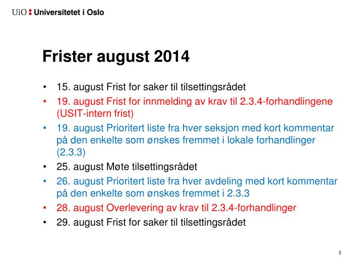 Frister august 2014
