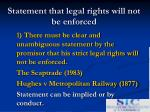 statement that legal rights will not be enforced