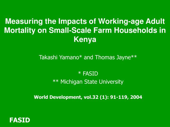Measuring the Impacts of Working-age Adult Mortality on Small-Scale Farm Households in Kenya