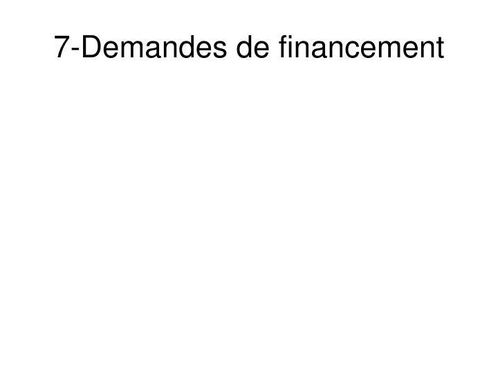 7-Demandes de financement