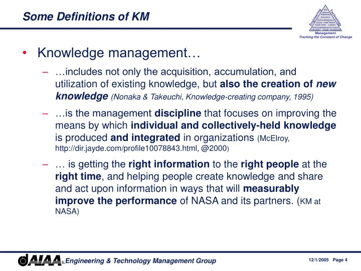 Some Definitions of KM