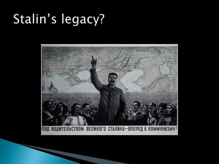 Stalin's legacy?