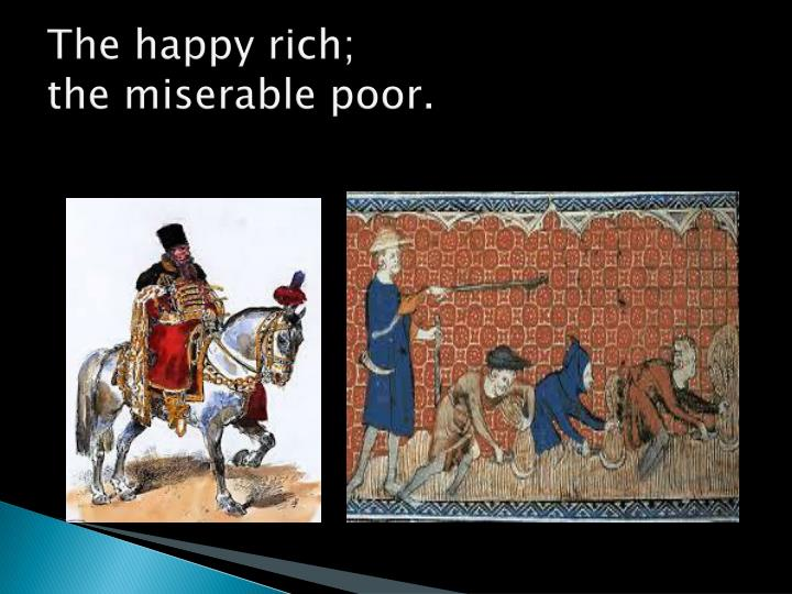 The happy rich;