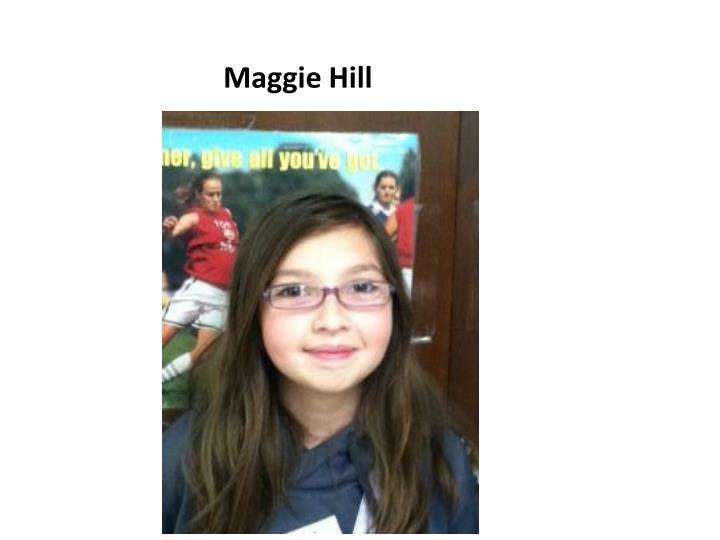 Maggie Hill