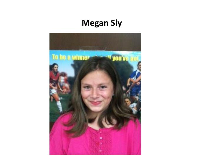 Megan Sly