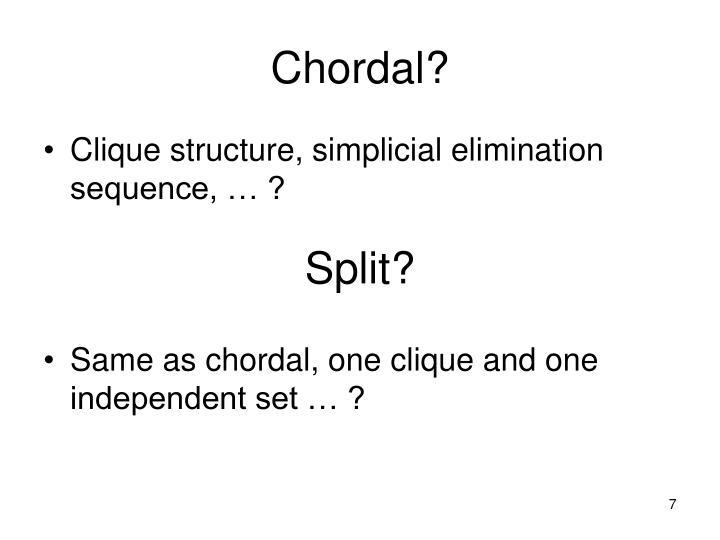 Chordal?