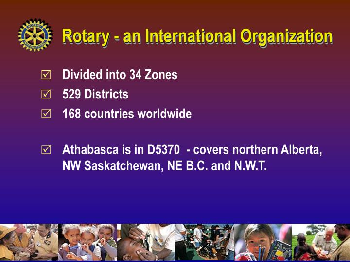 Rotary - an International Organization