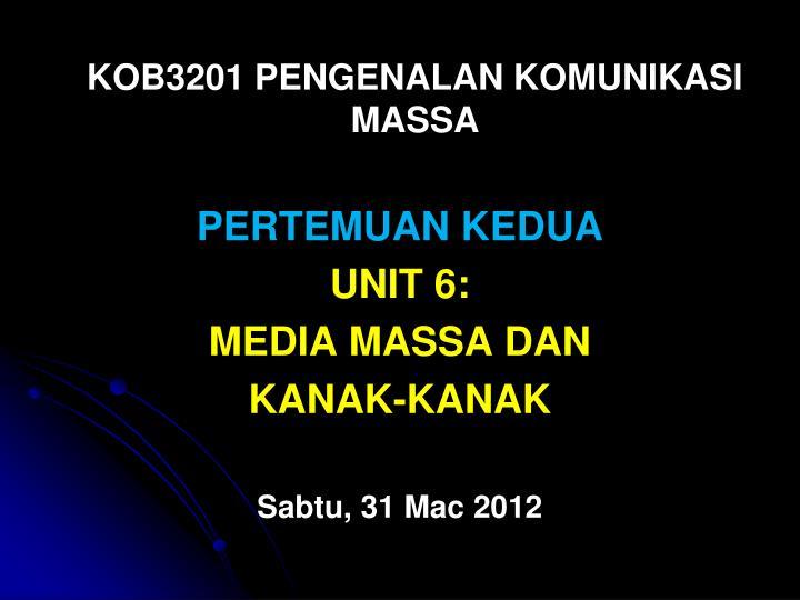KOB3201 PENGENALAN KOMUNIKASI MASSA