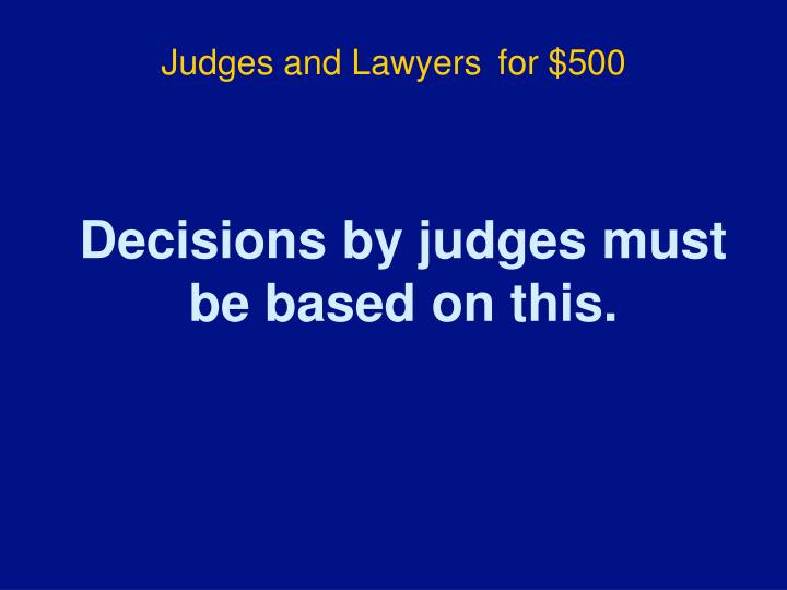 Judges and Lawyers