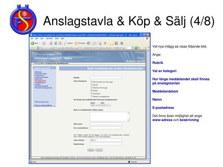 Anslagstavla & Köp & Sälj (4/8)