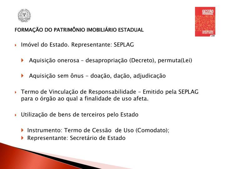 FORMAÇÃO DO PATRIMÔNIO IMOBILIÁRIO ESTADUAL