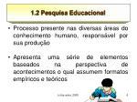 1 2 pesquisa educacional