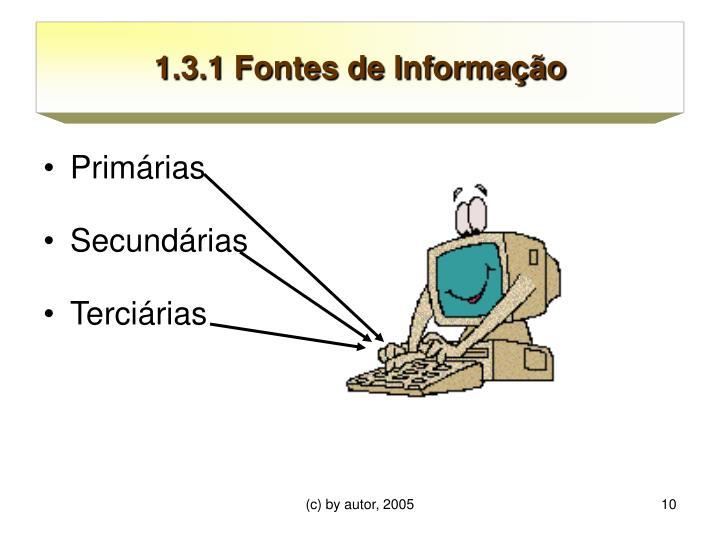 1.3.1 Fontes de Informação