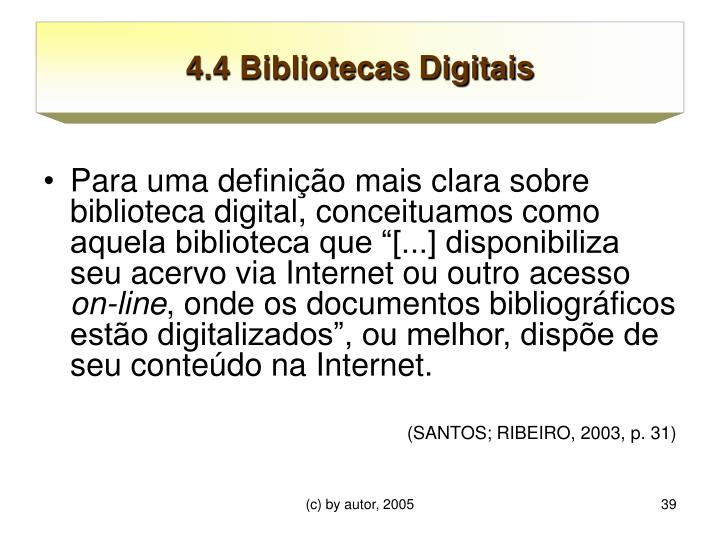 4.4 Bibliotecas Digitais