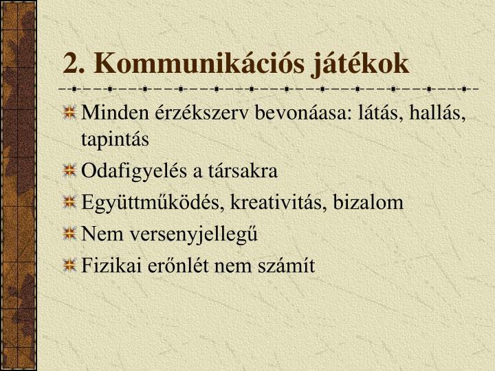 2. Kommunikációs játékok