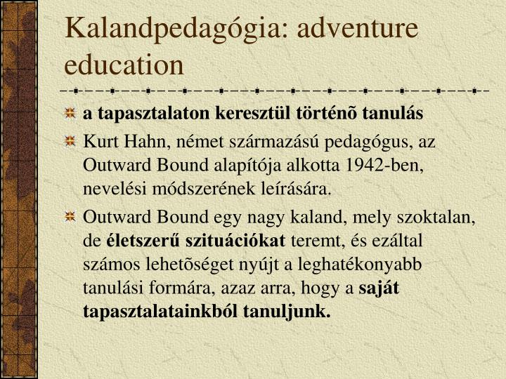 Kalandpedagógia: adventure education