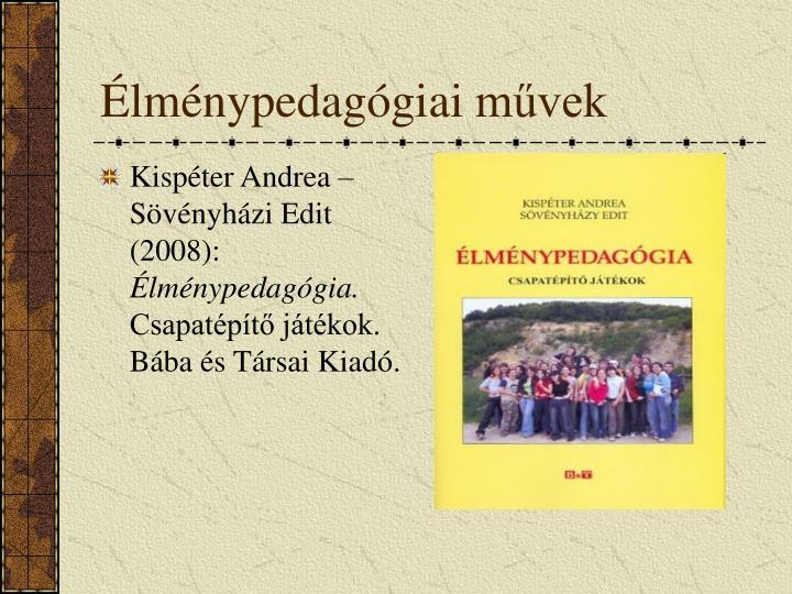 Kispéter Andrea – Sövényházi Edit (2008):