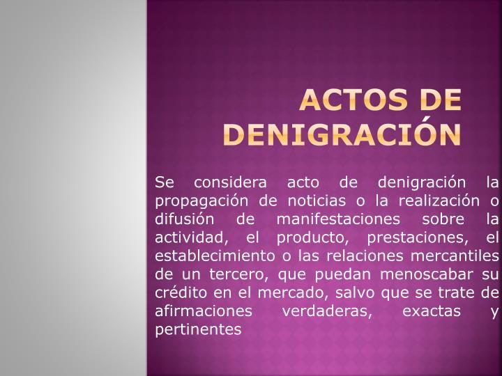 ACTOS DE DENIGRACIÓN