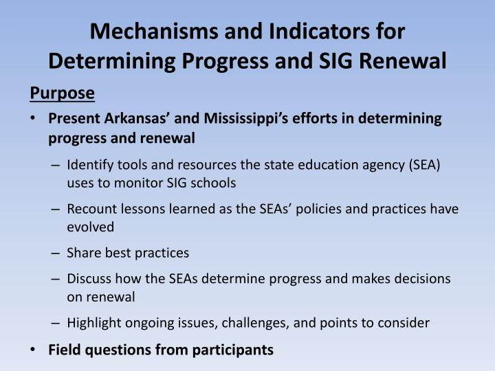 Mechanisms and Indicators for Determining Progress and SIG Renewal
