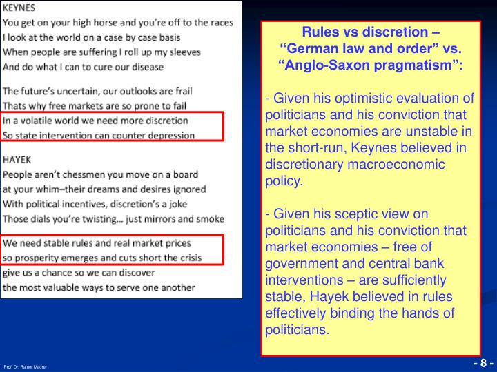 "Rules vs discretion –               ""German law and order"" vs. ""Anglo-Saxon pragmatism"":"