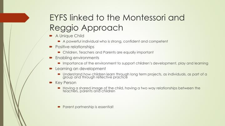 EYFS linked to the Montessori and Reggio Approach