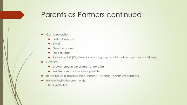 Parents as Partners continued