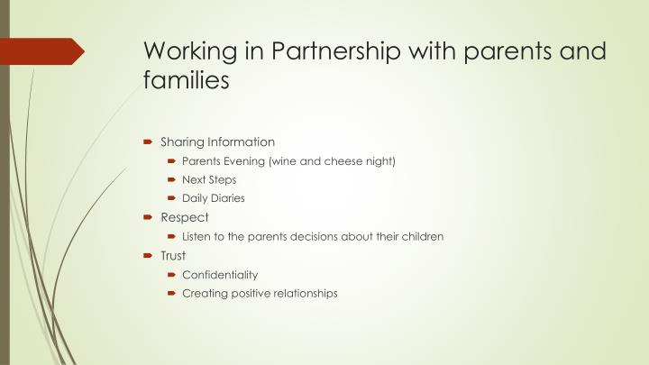 Working in Partnership with parents and families