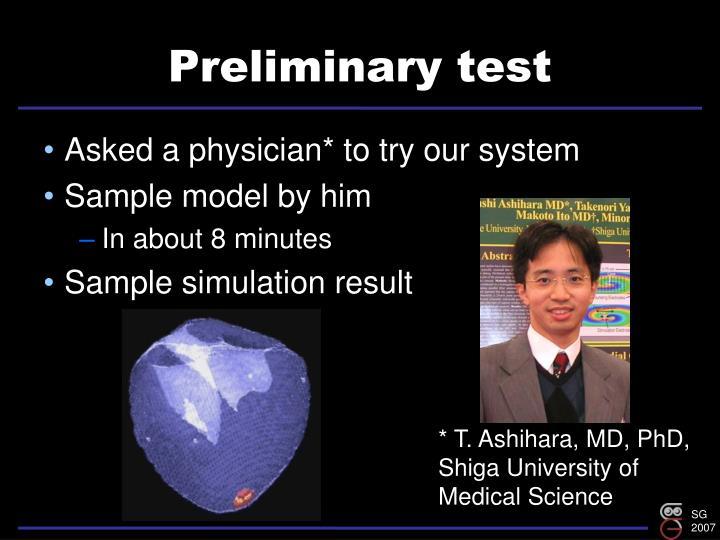 Preliminary test