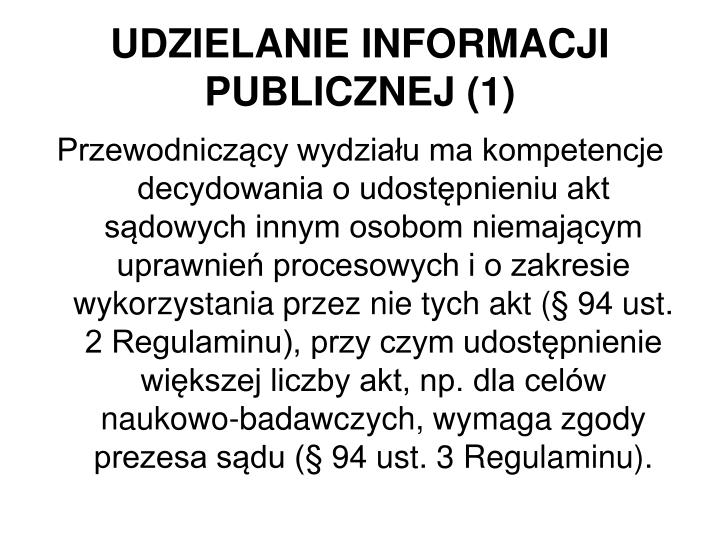 UDZIELANIE INFORMACJI PUBLICZNEJ (1)