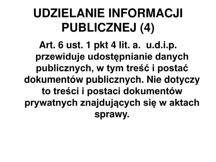 UDZIELANIE INFORMACJI PUBLICZNEJ (4)