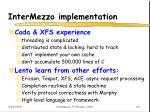 intermezzo implementation