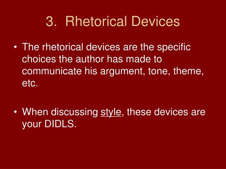 3.  Rhetorical Devices