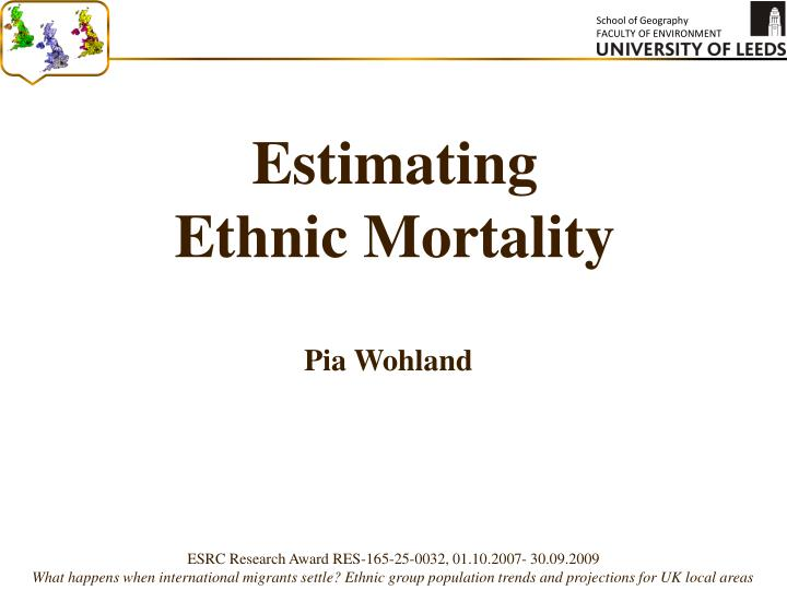 Estimating ethnic mortality