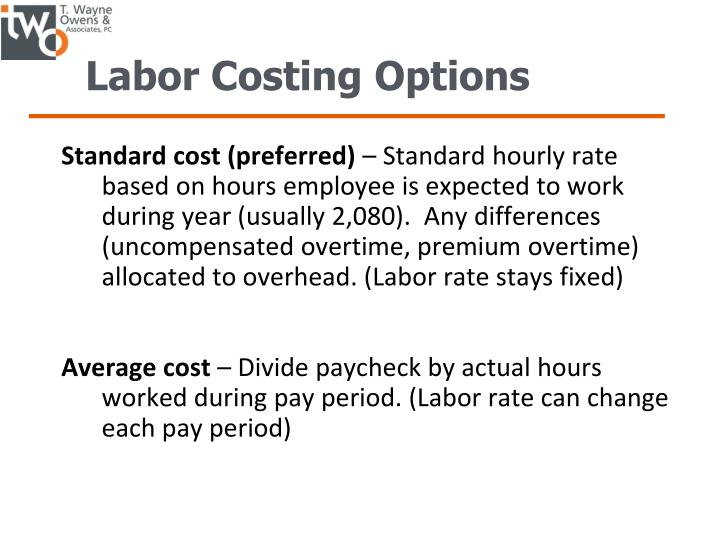 Labor Costing Options
