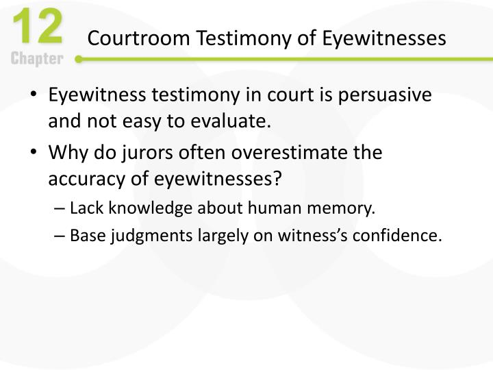 Courtroom Testimony of Eyewitnesses