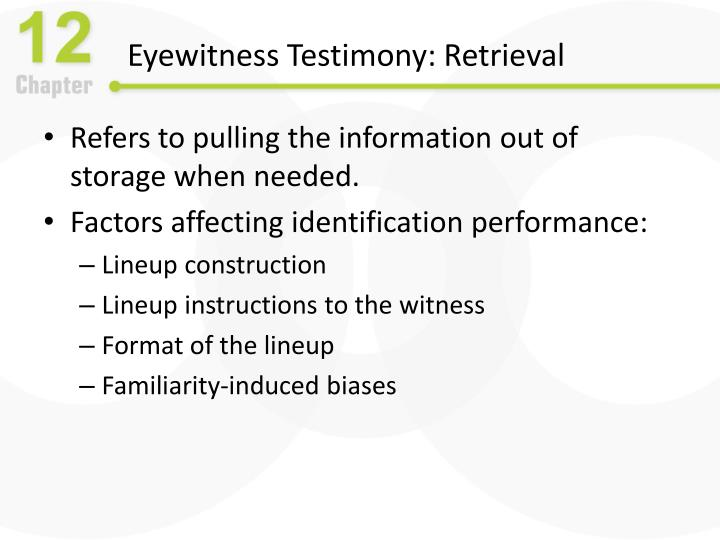 Eyewitness Testimony: Retrieval