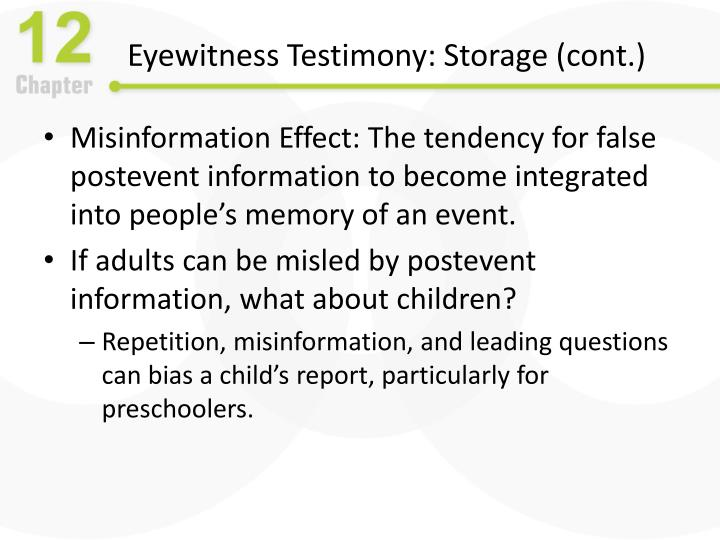 Eyewitness Testimony: Storage (cont.)