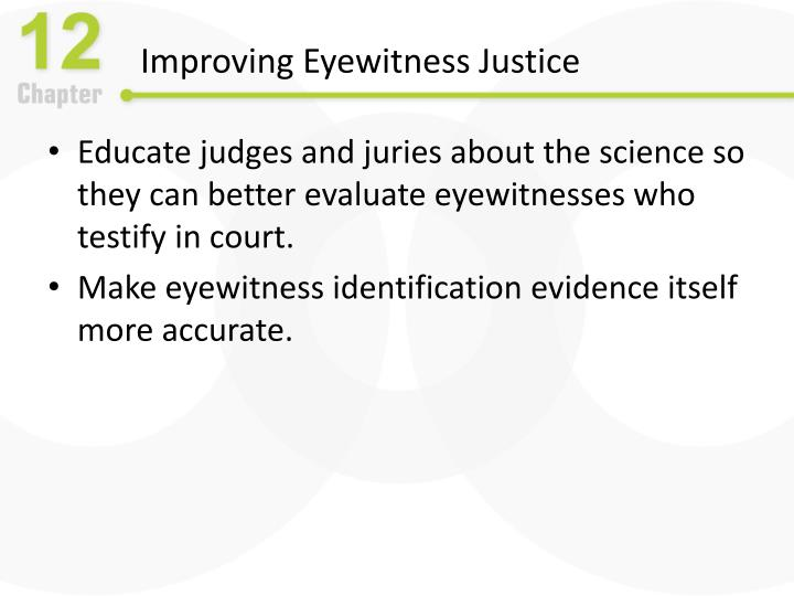 Improving Eyewitness Justice