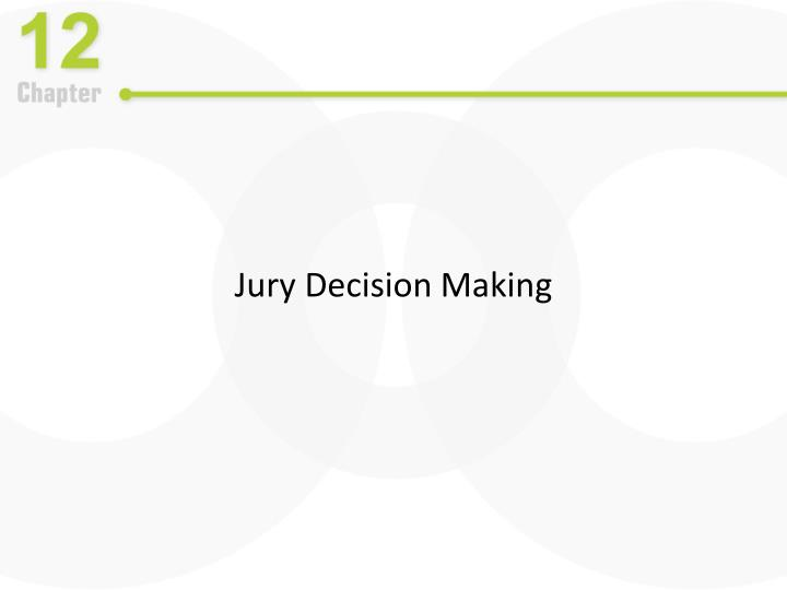 Jury Decision Making