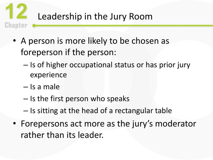 Leadership in the Jury Room