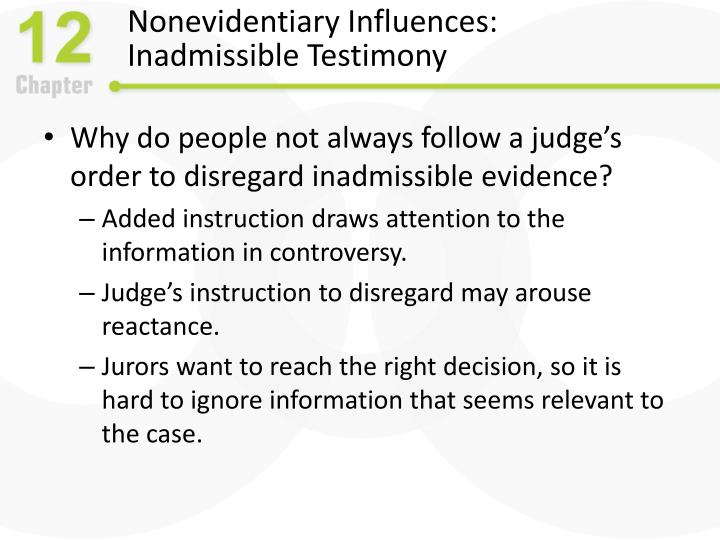 Nonevidentiary Influences: Inadmissible Testimony