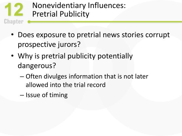 Nonevidentiary Influences: