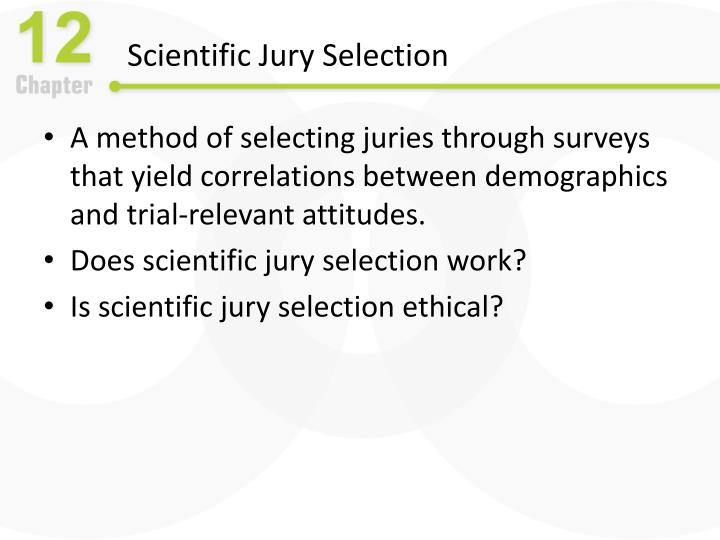 Scientific Jury Selection