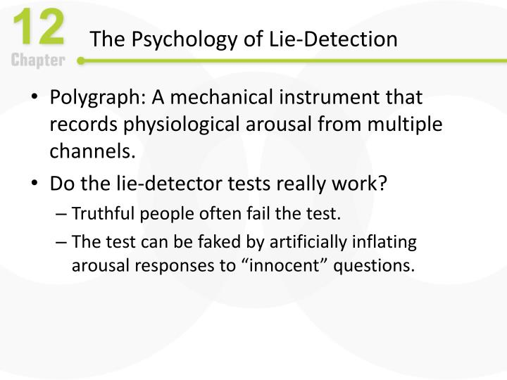 The Psychology of Lie-Detection