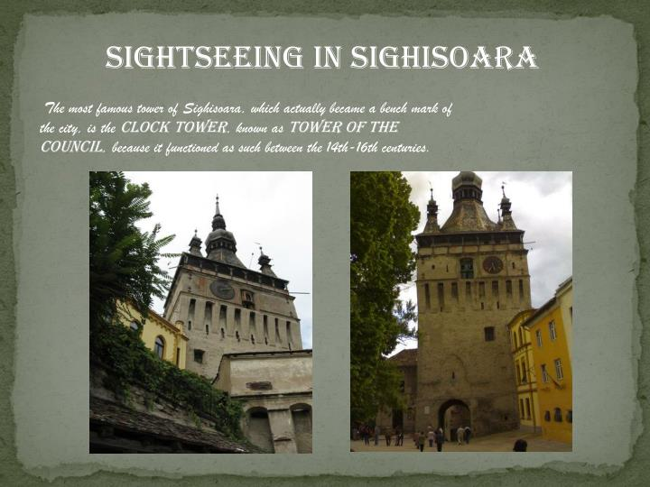 SIGHTSEEING IN SIGHISOARA