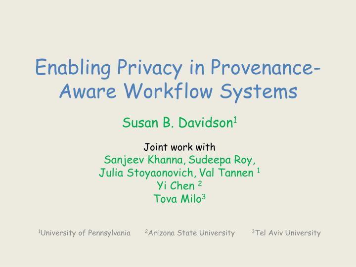 enabling privacy in provenance aware workflow systems