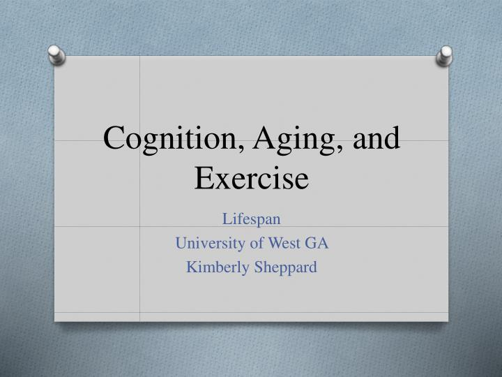 Cognition aging and exercise
