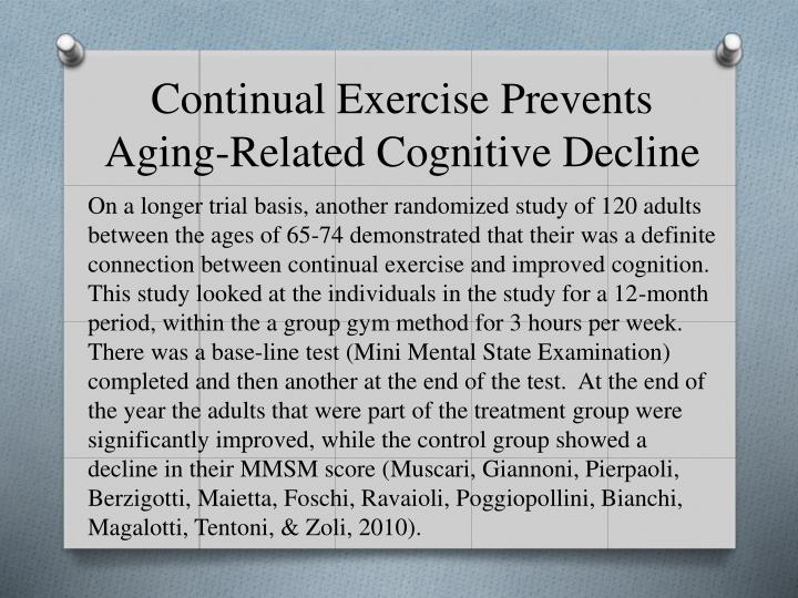 Continual Exercise Prevents Aging-Related Cognitive