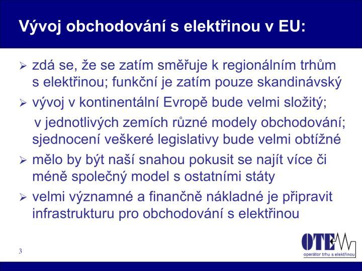 Vývoj obchodování s elektřinou v EU: